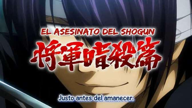 Gintama( 2015) : 35 – 42 (300-307) Saga del asesinato del shogun