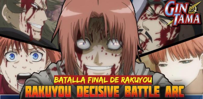 Gintama ( 2017) : 01 – 12 (317- 328) SAGA BATALLA FINAL DE RAKUYOU